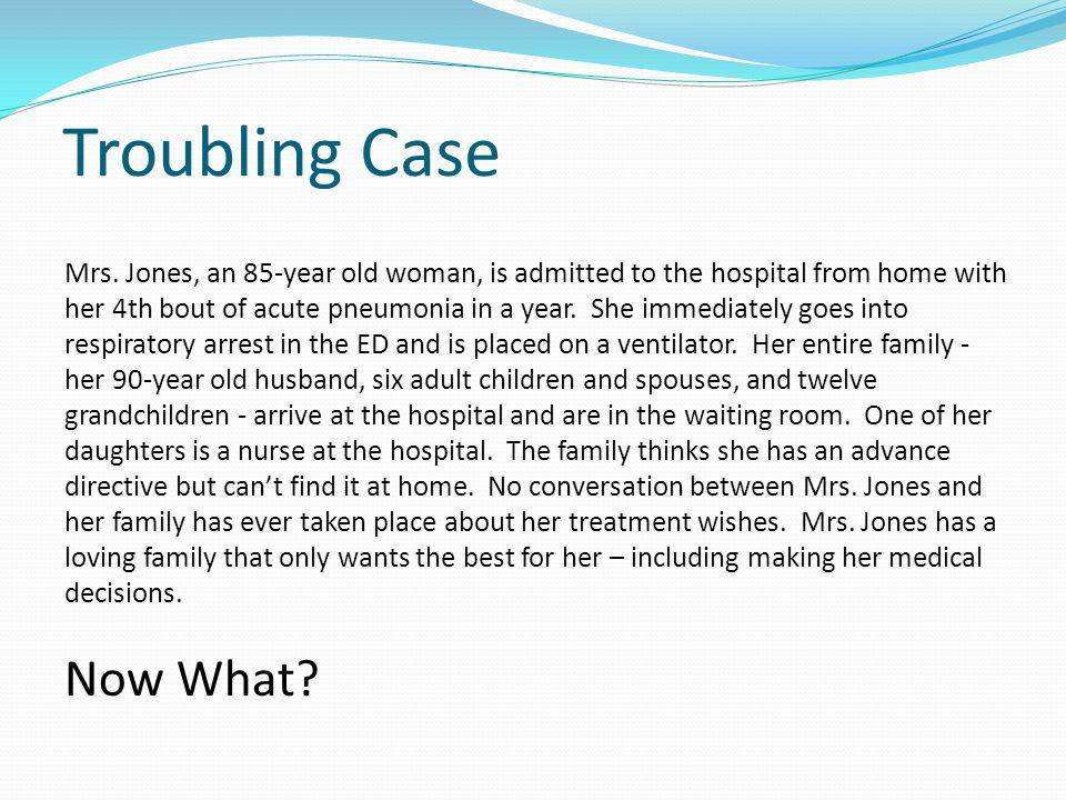 Troubling Case Mrs.