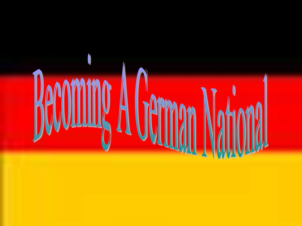 Becoming a German National