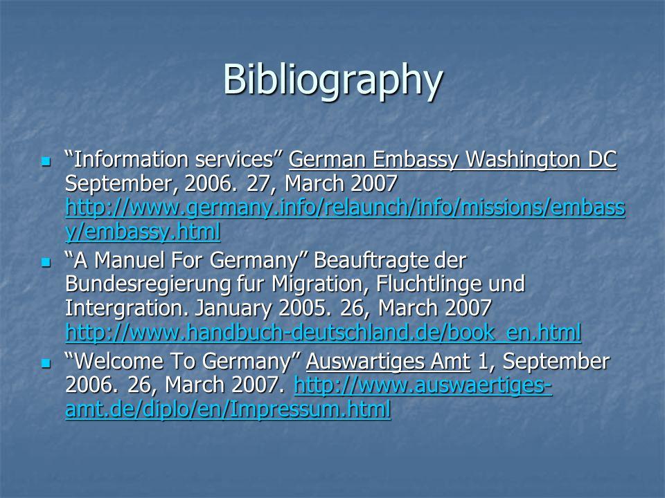 Bibliography Information services German Embassy Washington DC September, 2006.