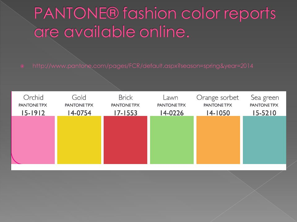  http://www.pantone.com/pages/FCR/default.aspx season=spring&year=2014
