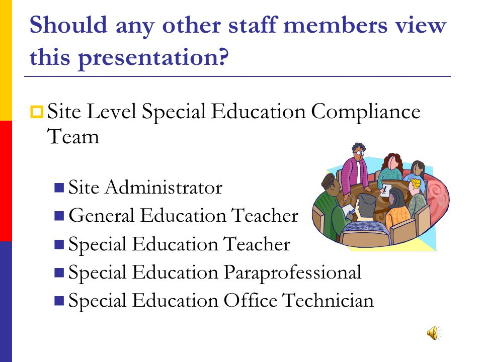 Staff Surveys, Parent Surveys, and Meeting  Distribute to General/Special Education Staff  Staff Letter  Staff Survey  Distribute to Parents of Students with Disabilities Parent Letter Parent Survey Parent Meeting Flyer