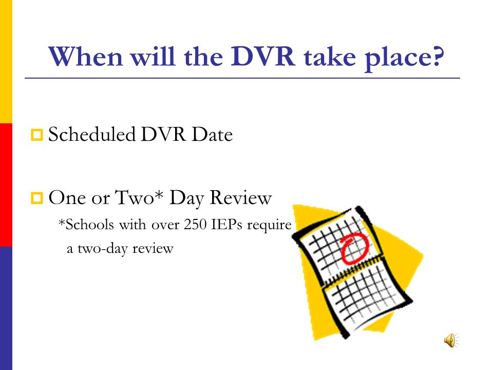Substitute Coverage Will additional funds be available from the Division of Special Education to provide substitutes for teachers participating in DVR.