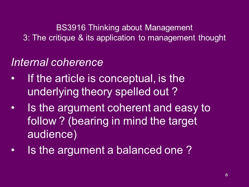 7 BS3916 Thinking about Management 3: The critique & its application to management thought External referents Does the article refer to other published work .