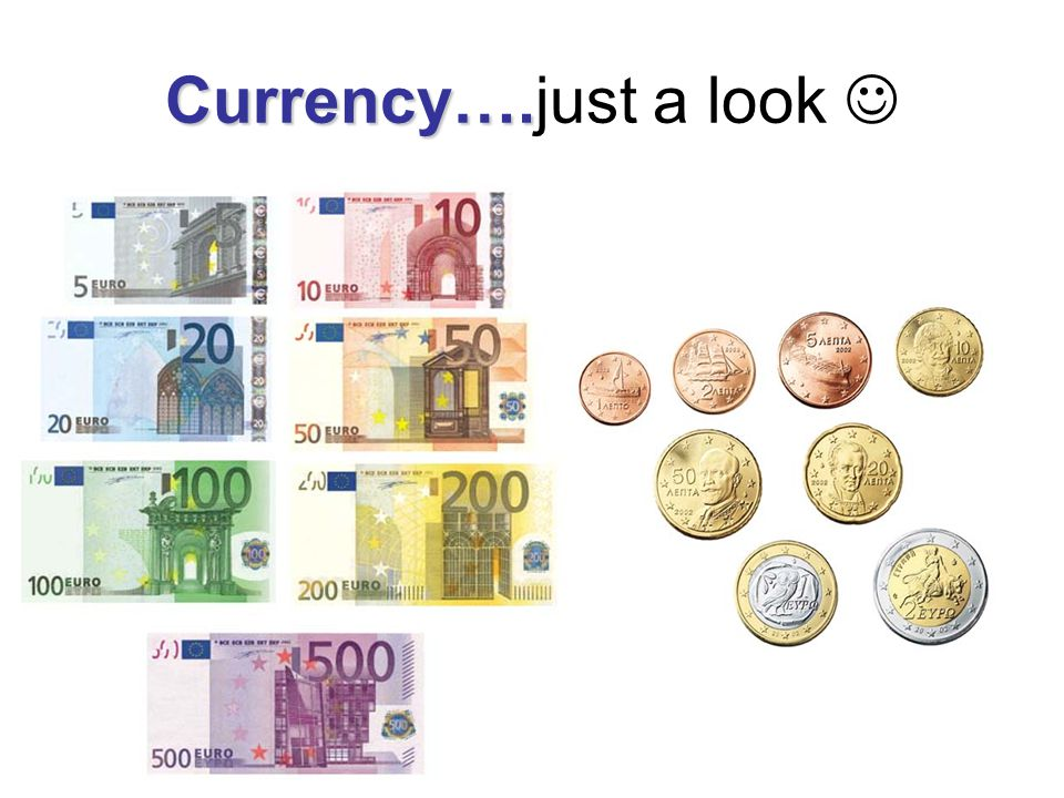 Currency…. Currency….just a look