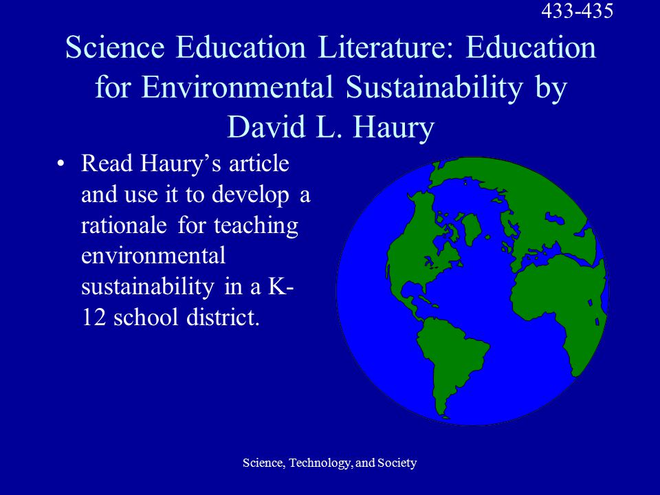 Science, Technology, and Society Science Education Literature: Education for Environmental Sustainability by David L.