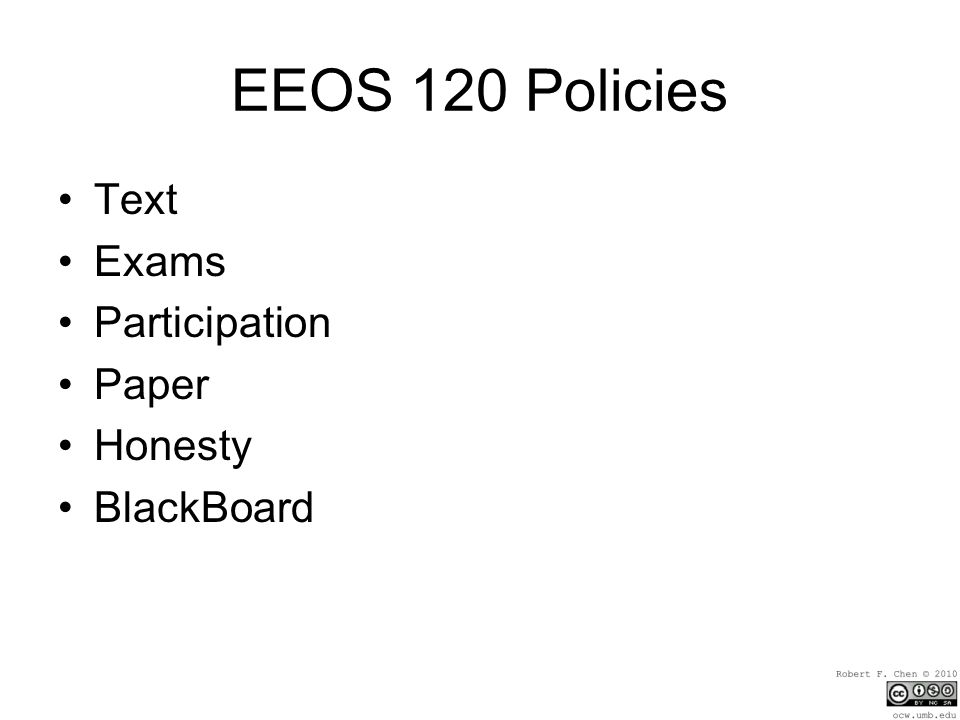 EEOS 120 Policies Text Exams Participation Paper Honesty BlackBoard