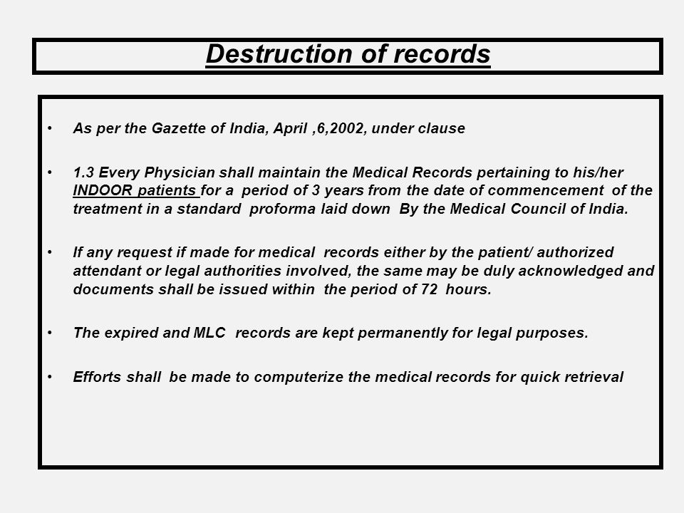 These cases arise when the patient has a medical insurance coverage. The patient is given two forms from the insurance company- B & B1. Both the forms