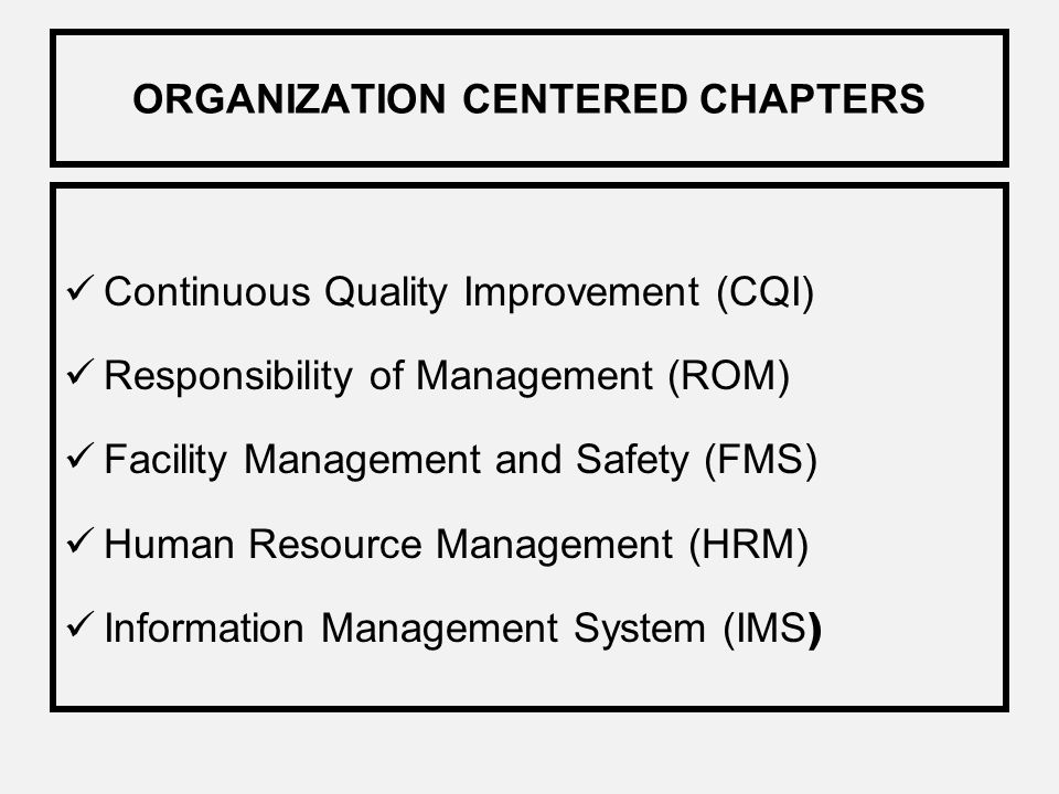 PATIENT CENTERED CHAPTERS APPLICABLE TO THE MEDICAL RECORDS. Access, Assessment and Continuity of Care (AAC) Patient Rights and Education (PRE) Care o