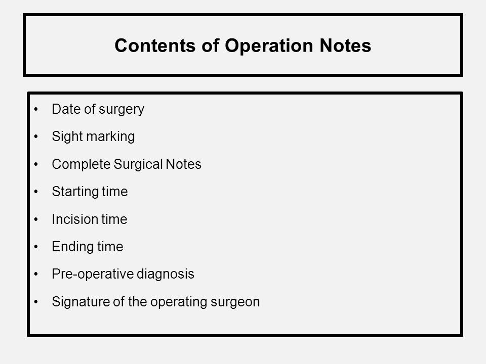 Medical Records in OT (Anesthesia / Surgery) Blood Group Information about Allergies Pre assessment with date & time Starting time/Recovery time/Shift