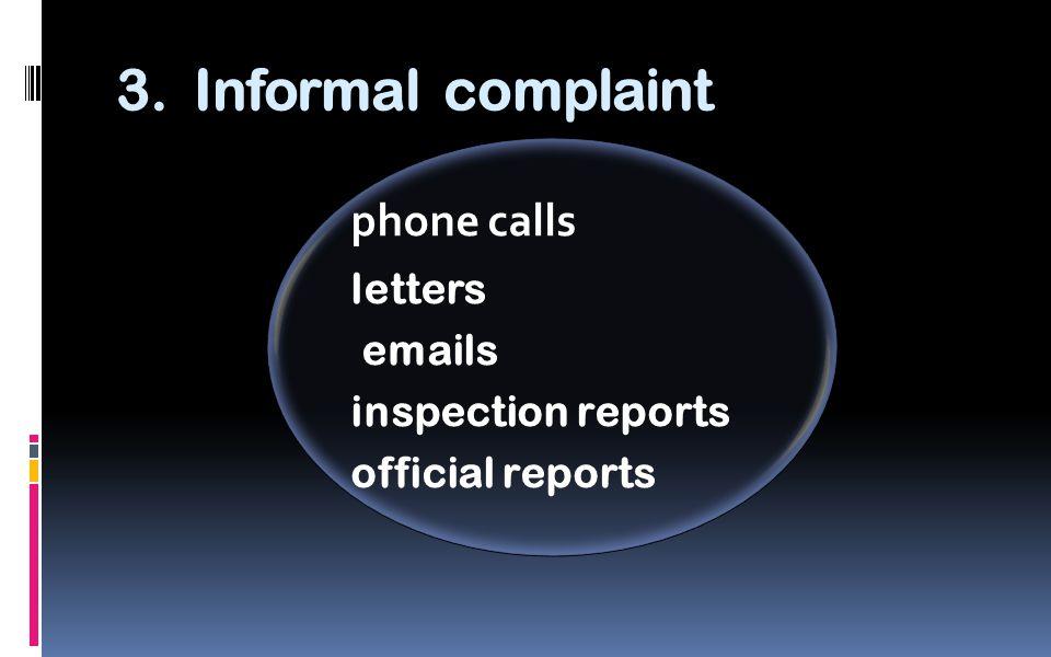 3. Informal complaint