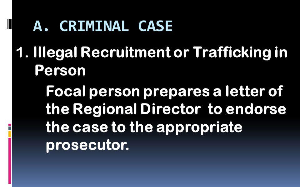 A. CRIMINAL CASE 1.