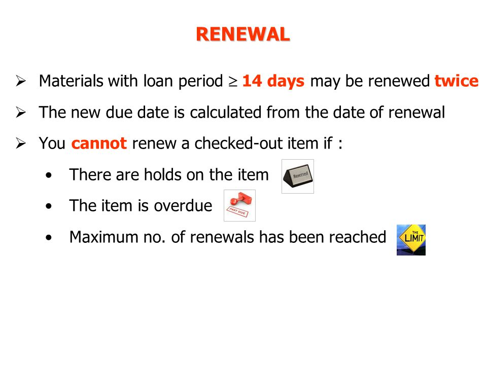 To view your loan record or renew
