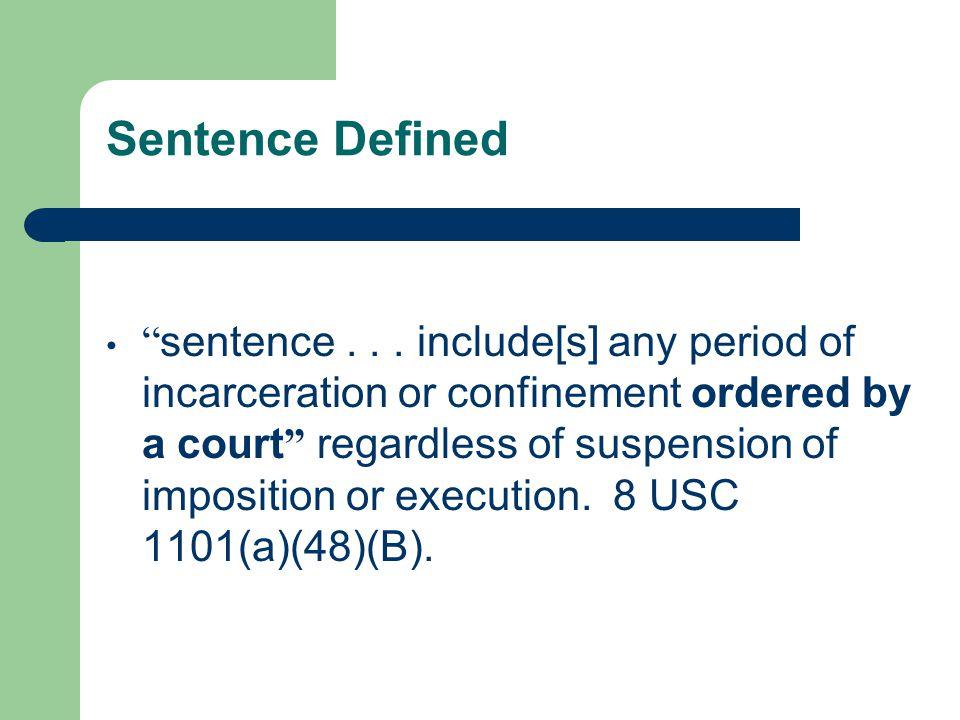 Sentence Defined sentence...