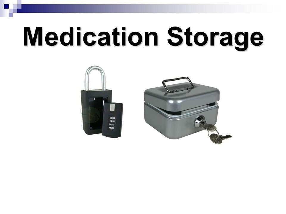 Medication Storage