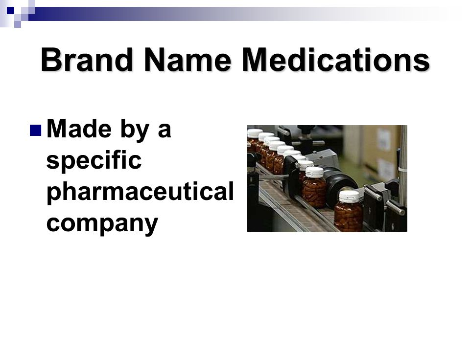 Brand Name Medications Made by a specific pharmaceutical company