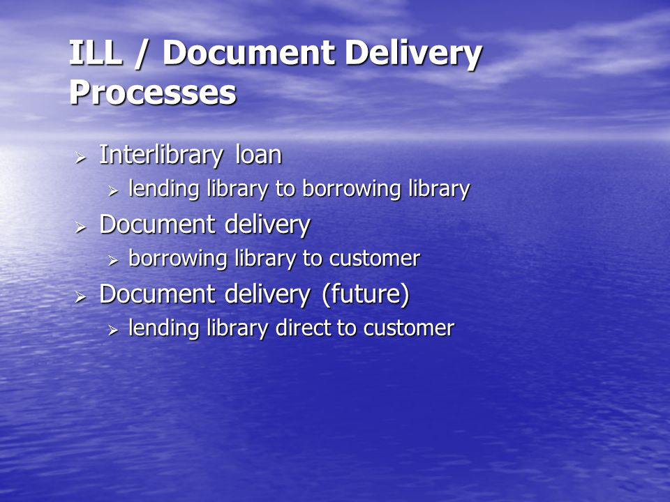 Document Delivery Techniques  postal service  FAX  email  web