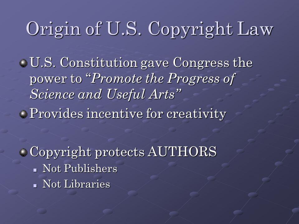 Origin of U.S. Copyright Law U.S.