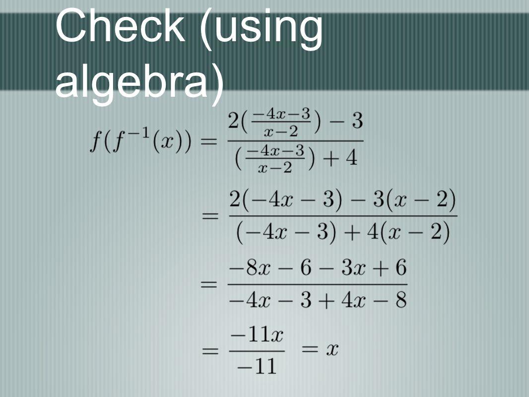 Check (using algebra)