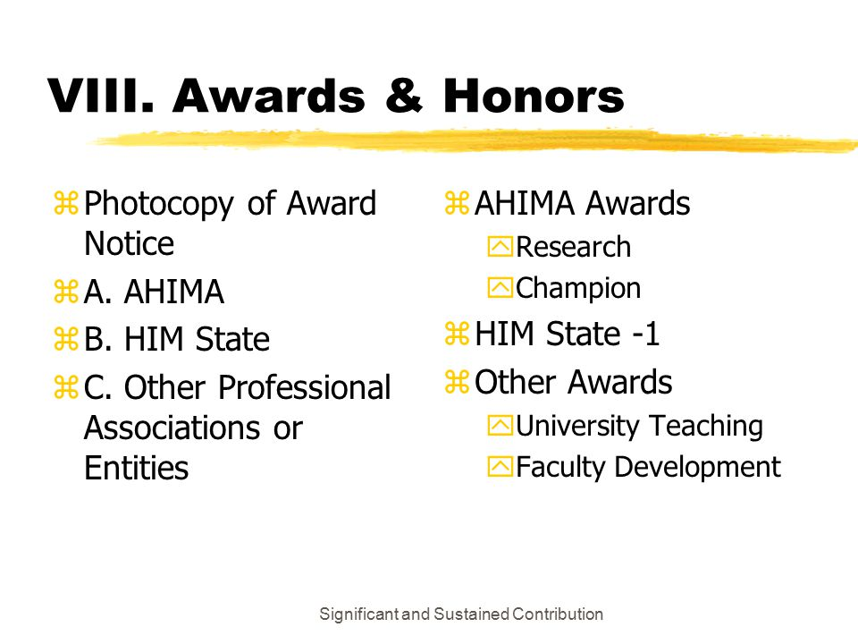 Significant and Sustained Contribution VIII. Awards & Honors zPhotocopy of Award Notice zA.