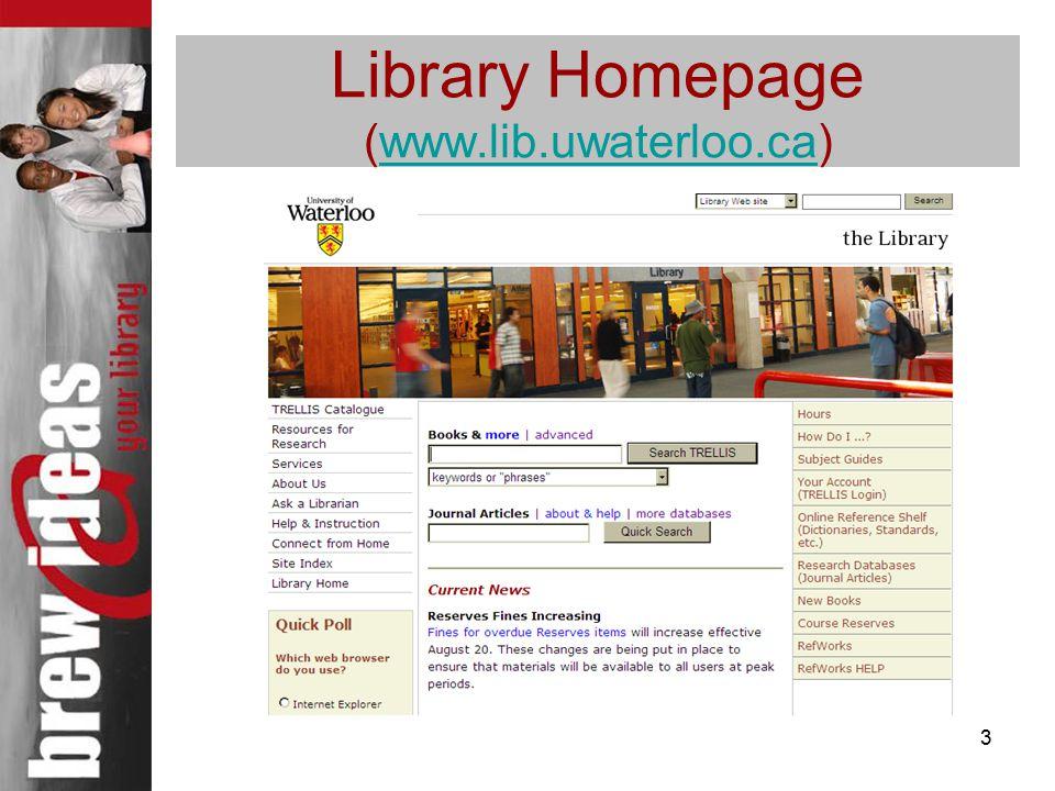 3 Library Homepage (www.lib.uwaterloo.ca)www.lib.uwaterloo.ca