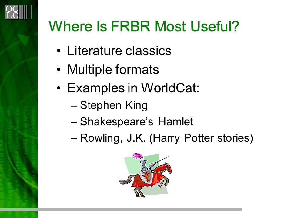 Where Is FRBR Most Useful.