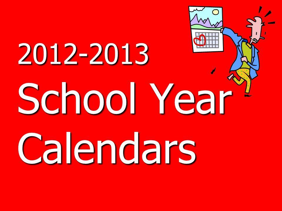 2012-2013 School Year Calendars