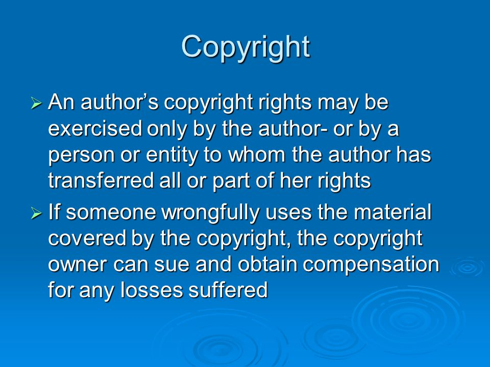 Limitations on Copyright  Fair use To foster the advancement of the arts and sciences, there must be a free flow of information and ideas.