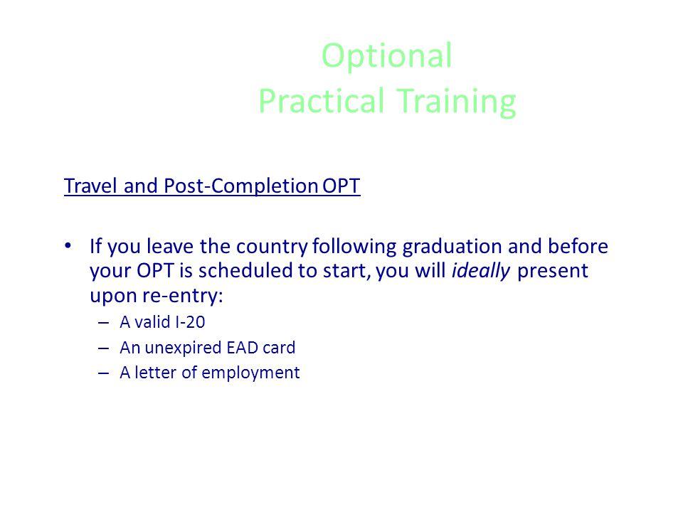 Optional Practical Training STEM Extension OPT: Key Details, cont.