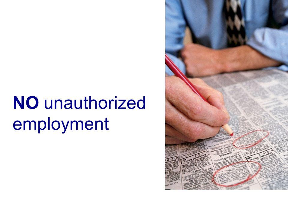 NO unauthorized employment