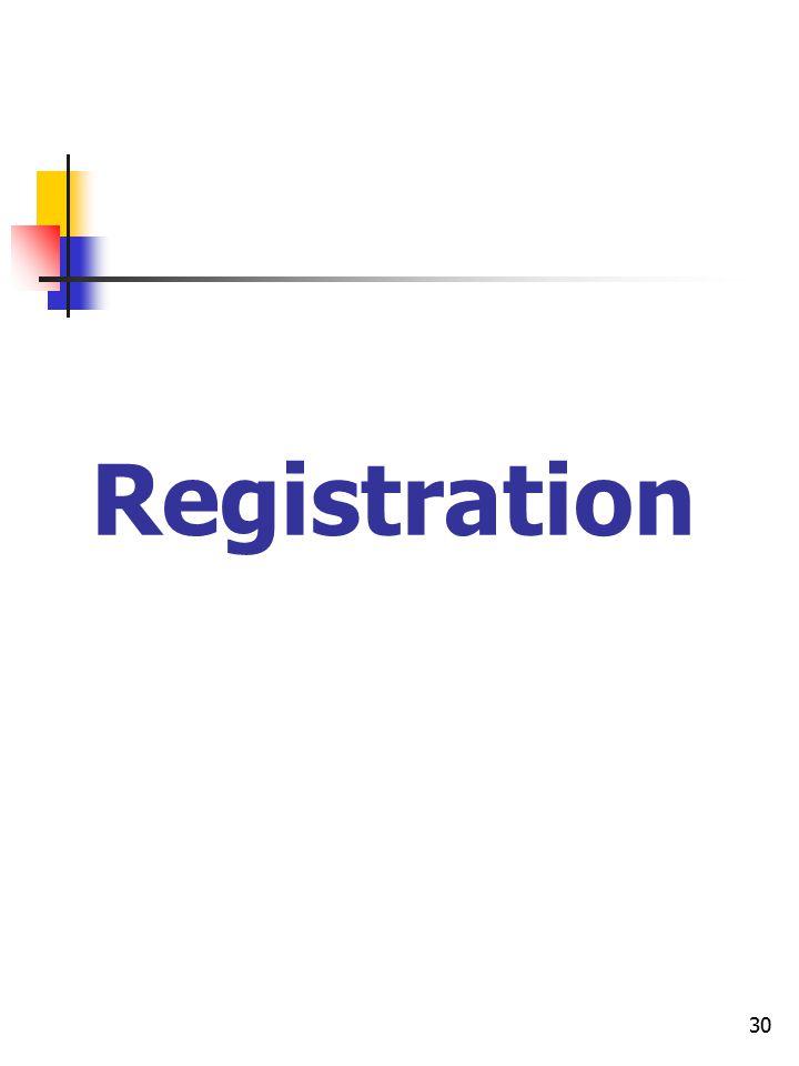 30 Registration