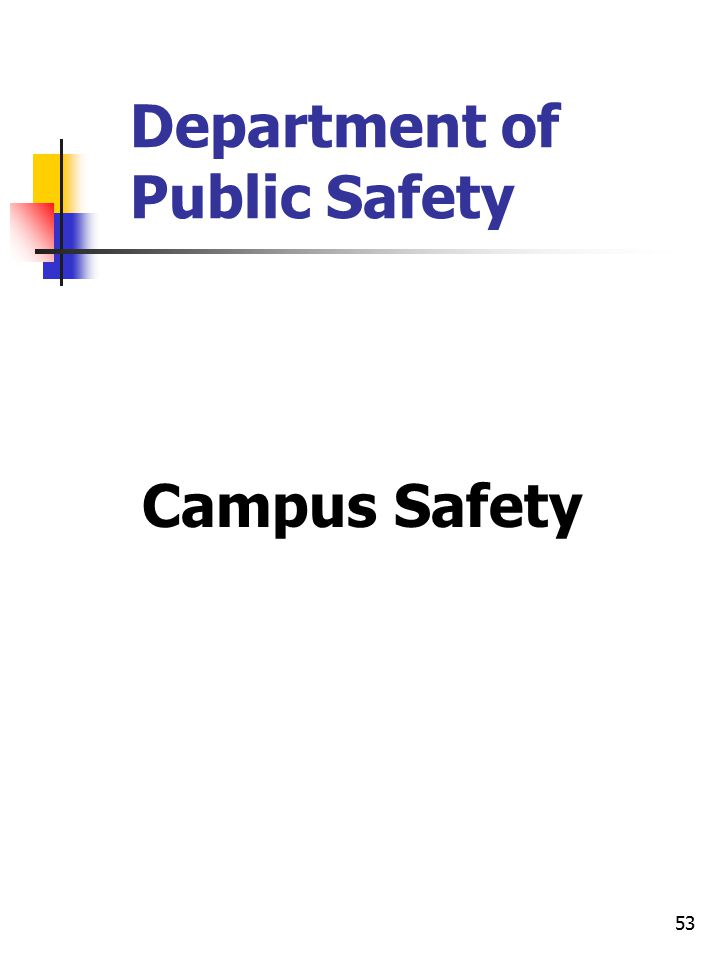 53 Department of Public Safety Campus Safety