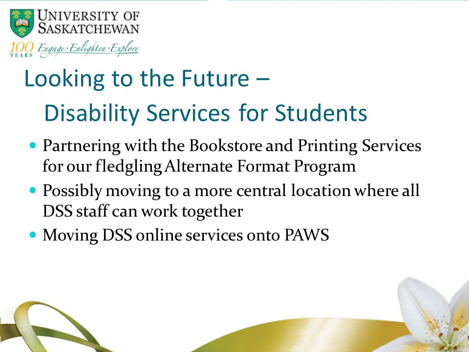 Looking to the Future – Disability Services for Students Partnering with the Bookstore and Printing Services for our fledgling Alternate Format Progra