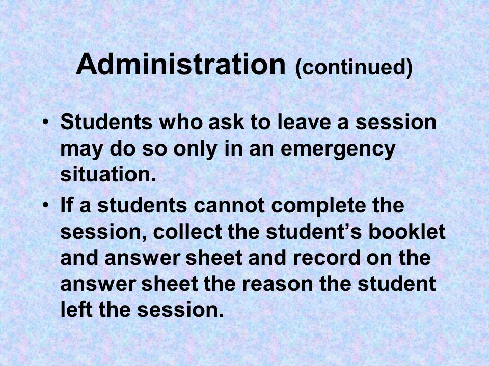 Administration (continued) You may not answer questions about the content of the mathematics items You may not help students read the directions or the item choices for any questions...