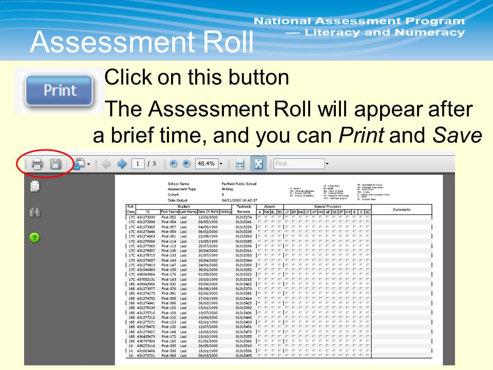 Assessment Roll Click on this button The Assessment Roll will appear after a brief time, and you can Print and Save
