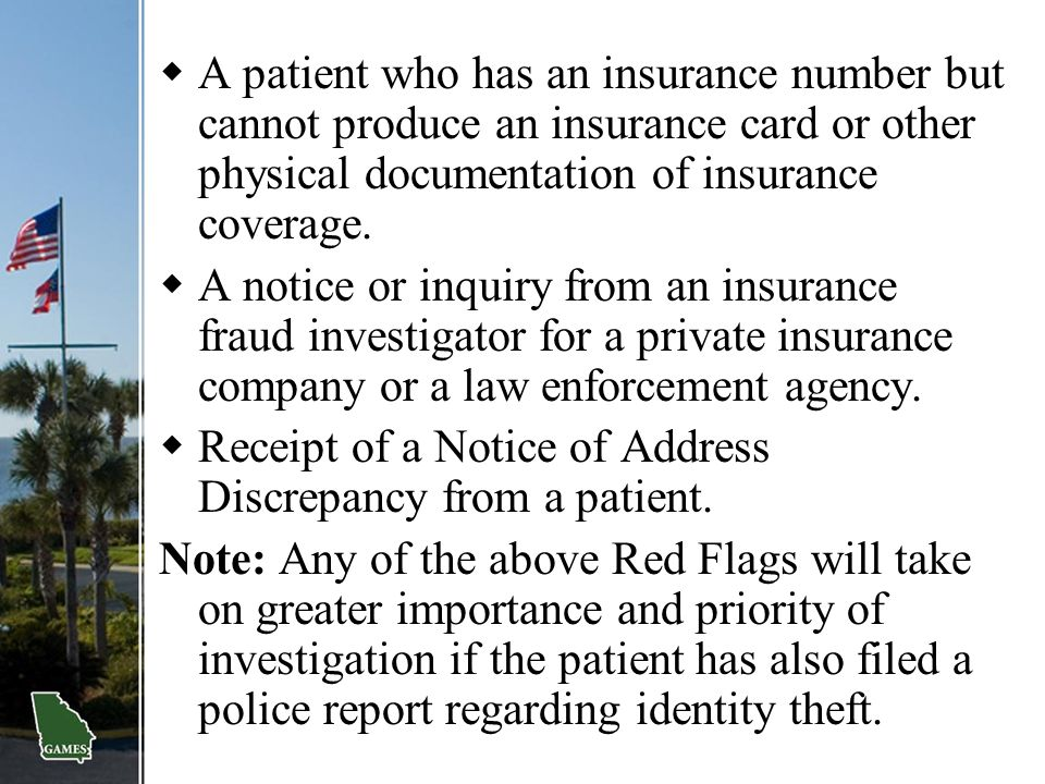  A patient who has an insurance number but cannot produce an insurance card or other physical documentation of insurance coverage.  A notice or inqu