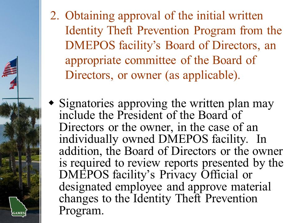  Signatories approving the written plan may include the President of the Board of Directors or the owner, in the case of an individually owned DMEPOS