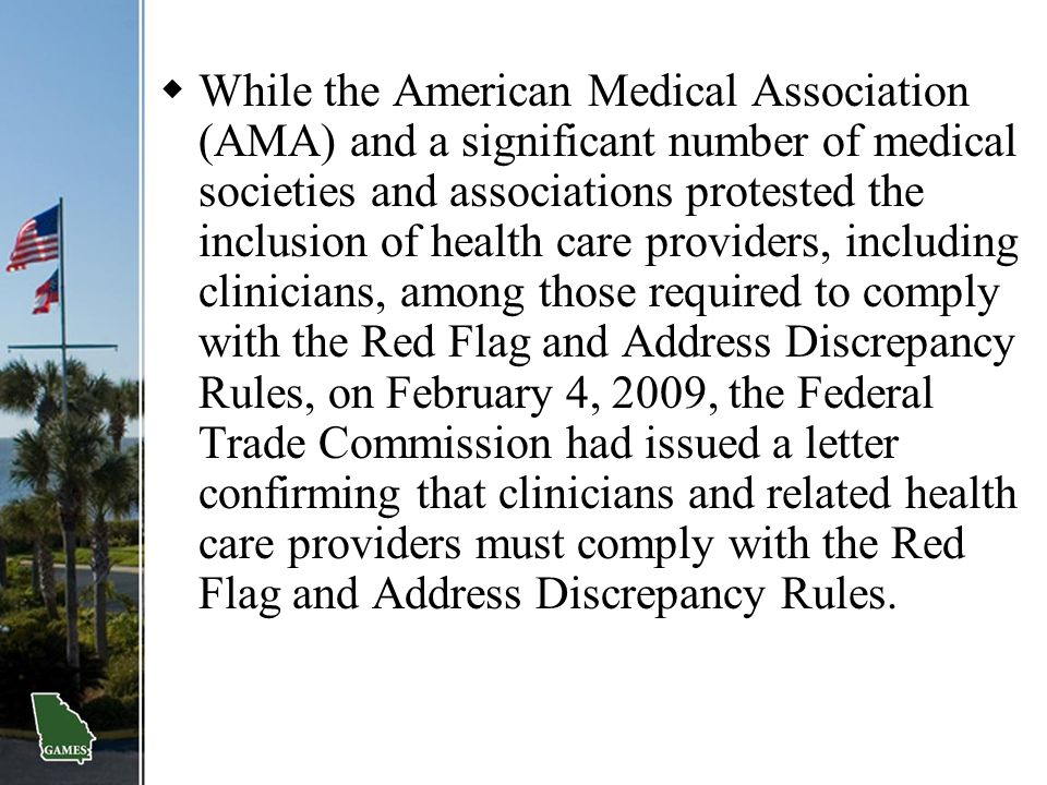  While the American Medical Association (AMA) and a significant number of medical societies and associations protested the inclusion of health care p