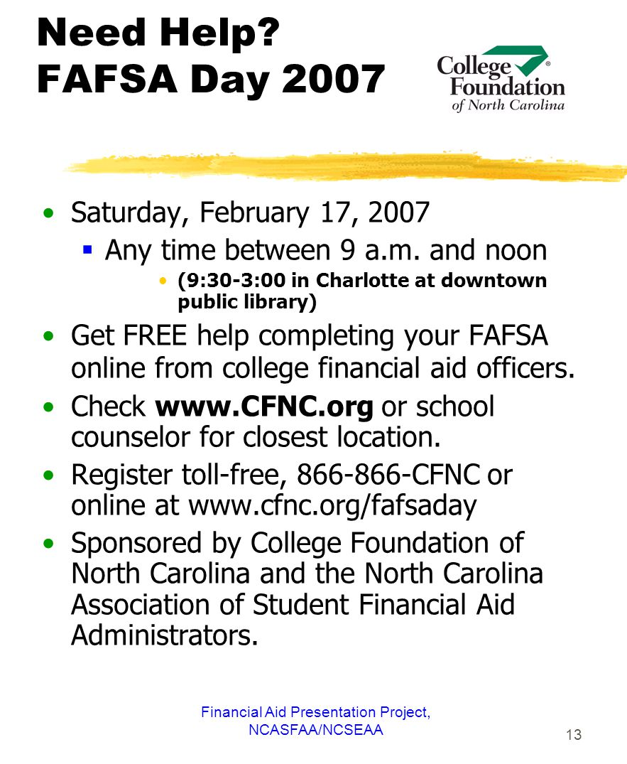Financial Aid Presentation Project, NCASFAA/NCSEAA 13 Need Help.