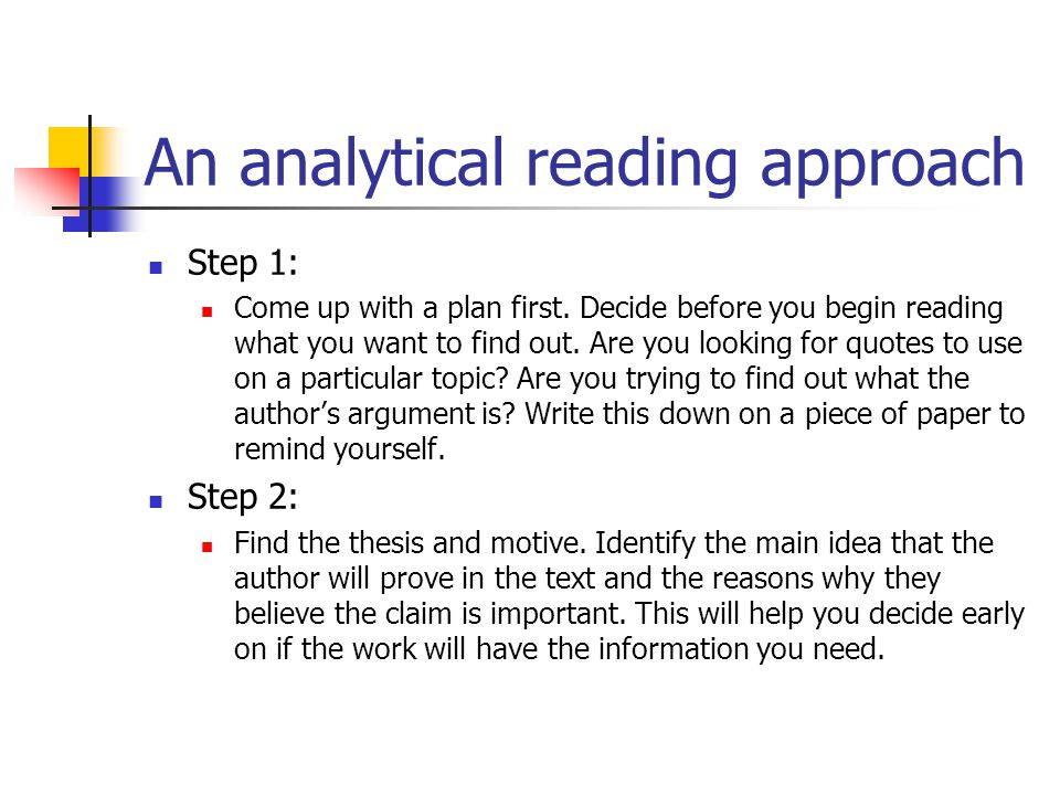 An analytical reading approach Step 1: Come up with a plan first.