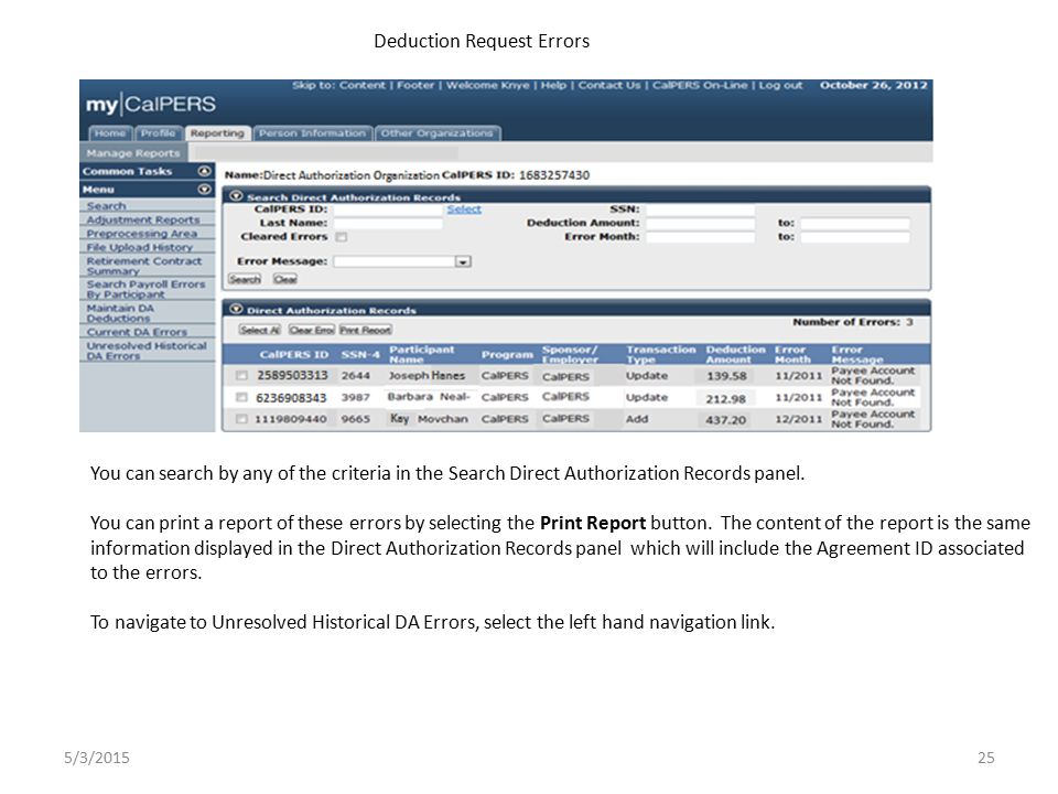 You can search by any of the criteria in the Search Direct Authorization Records panel.
