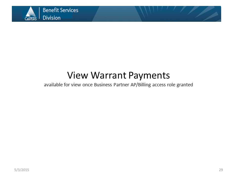 View Warrant Payments available for view once Business Partner AP/Billing access role granted 295/3/2015