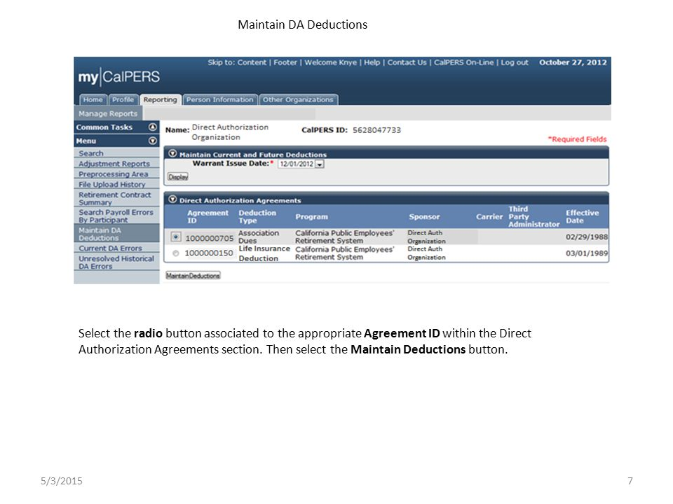 Select the radio button associated to the appropriate Agreement ID within the Direct Authorization Agreements section.