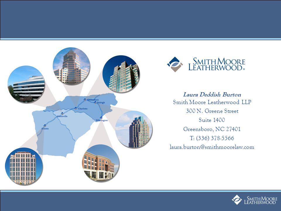 Laura Deddish Burton Smith Moore Leatherwood LLP 300 N.