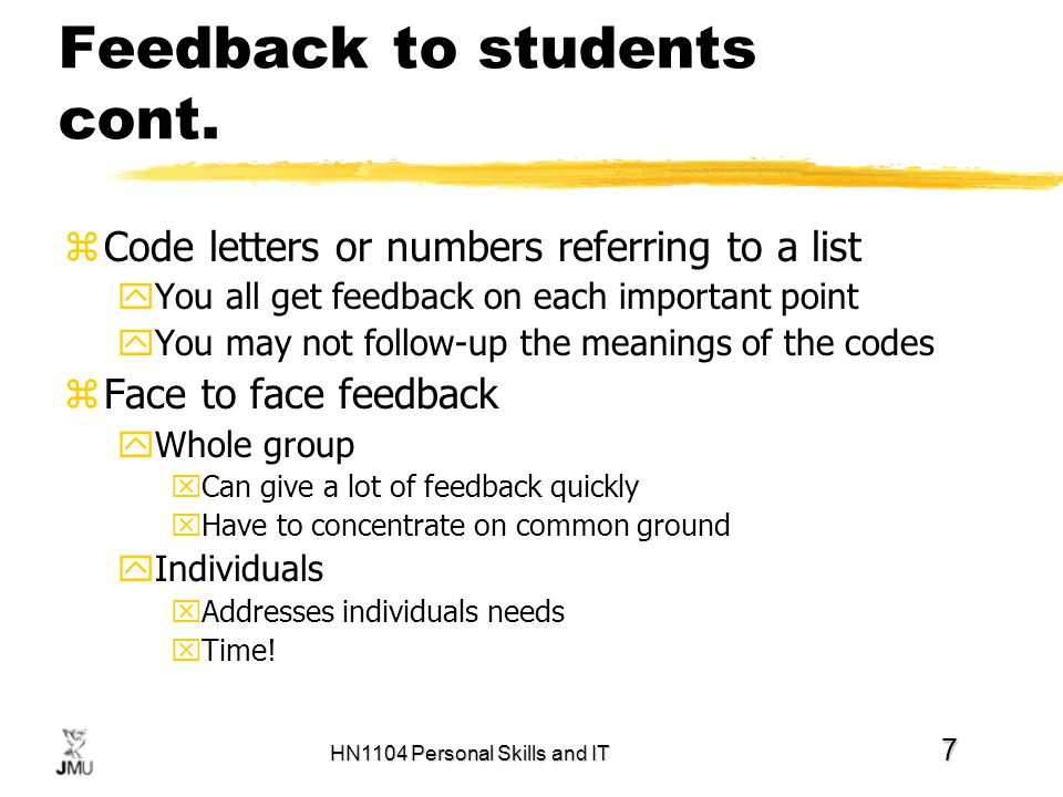 HN1104 Personal Skills and IT 7 Feedback to students cont.