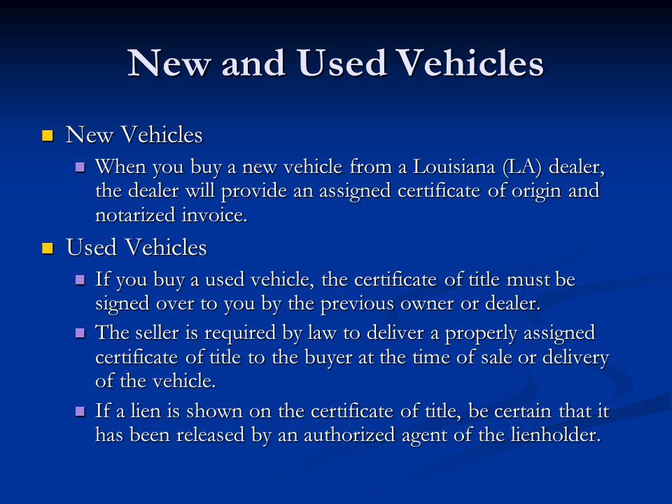 Used Vehicles You have 5 days from the date of sale to apply for a title in your name.