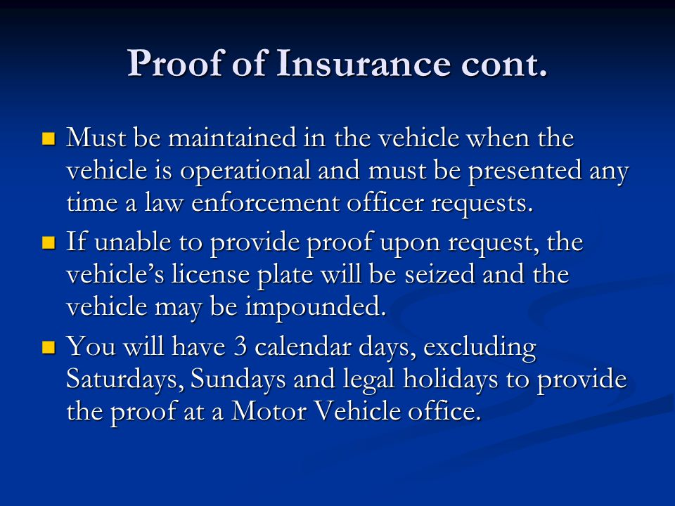 Proof of Insurance cont.