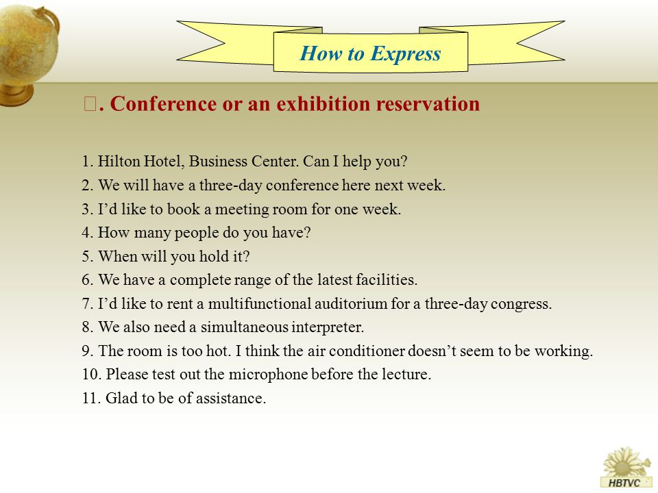 How to Express Ⅰ. Conference or an exhibition reservation 1.