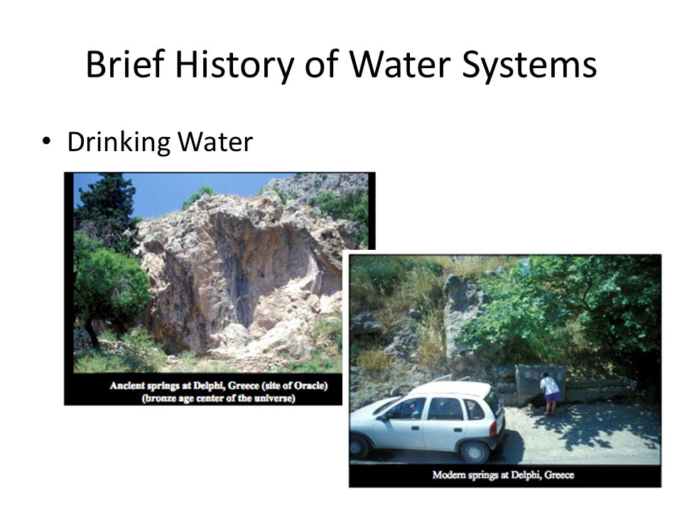 Brief History of Water Systems Drinking Water