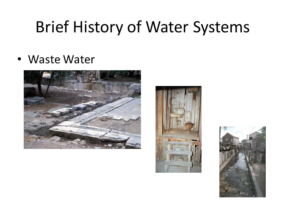 Brief History of Water Systems Waste Water