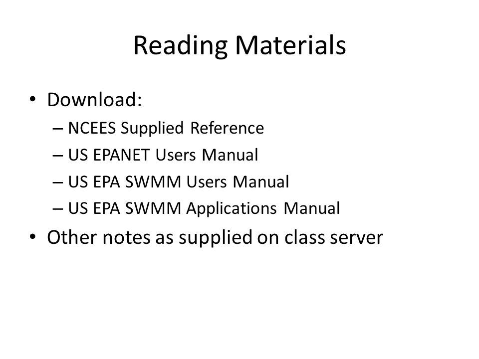 Reading Materials Download: – NCEES Supplied Reference – US EPANET Users Manual – US EPA SWMM Users Manual – US EPA SWMM Applications Manual Other not